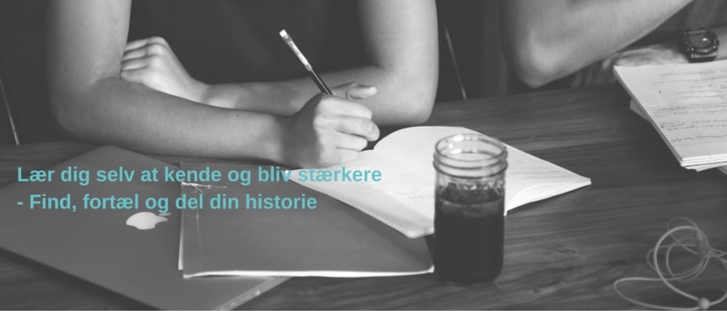Find, fortæl og del din historie og lær dig selv at kende undervejs (2)